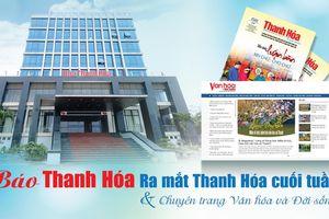 Báo Thanh Hóa có thêm ấn phẩm mới