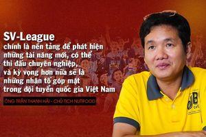 'Ông bầu' Trần Thanh Hải kỳ vọng đưa cầu thủ sinh viên lên tuyển Quốc gia