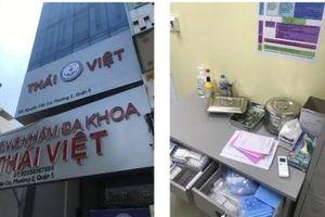 Phòng khám đa khoa Thái Việt bị phát hiện hoạt động không phép
