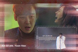 Mượn lời Sơn Tùng M-TP, bác sĩ Ha đem nỗi lòng gửi đến Oh Yoon Hee: 'Chúng ta của hiện tại...Thương em!'