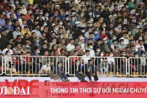 Những trận đấu nào được đón khán giả tại vòng 3 V-League 2021?