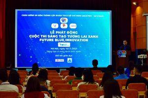 Cuộc thi 'Sáng tạo tương lai xanh - Future Blue Innovation' 2021