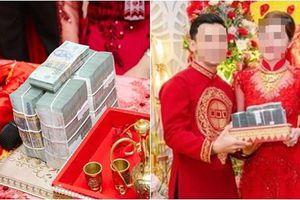 Xuất giá theo chồng, cô dâu được hồi môn 'khủng': Tiền chất từng cọc, vàng kim cương chất đống