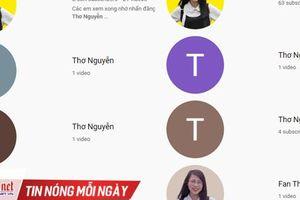 Thơ Nguyễn 'thật' dừng làm video, Thơ Nguyễn 'nhái' đã mọc lên như nấm