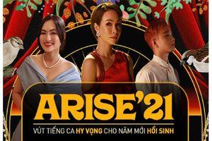 'Arise 21 – Ta sẽ hồi sinh' tạo ấn tượng mạnh với khán giả