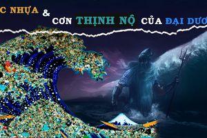 Rác nhựa và cơn thịnh nộ của đại dương