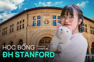 Nữ sinh trúng học bổng 7,3 tỷ đồng của ĐH Stanford: Nghỉ học 1 năm, nỗ lực gấp 20 lần để nếm trái ngọt và bí kíp học tiếng Anh cực đỉnh