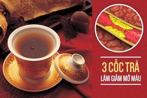 Chuyên gia Đông y chia sẻ 3 loại trà uống đến đâu mỡ tan đến đó, hiệu quả bất ngờ
