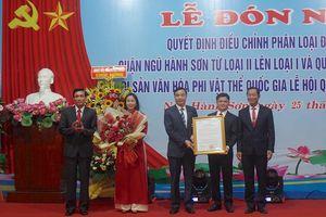 Trao Bằng Di sản văn hóa phi vật thể quốc gia cho Lễ hội Quán Thế Âm Ngũ Hành Sơn