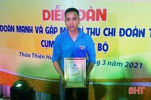 Bí thư chi đoàn tiêu biểu toàn quốc ở Hà Tĩnh: 'Cảm ơn Đoàn đã thay đổi đời tôi!'