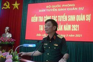 Ban Tuyển sinh Quân sự Bộ Quốc phòng làm việc tại tỉnh Đắk Lắk