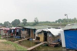 Chờ đón Quy hoạch hai bên bờ sông Hồng: Nỗi lòng người ở ven sông