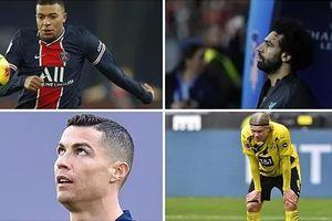 Champions League 2021/22: Vắng Ronaldo, Mbappe, Haaland, Neymar và Liverpool?