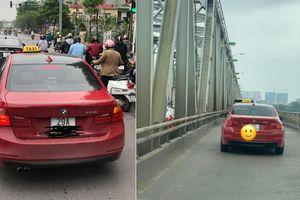 Xe BMW chạy taxi: Chỉ là chiêu trò 'câu view'?