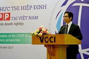 Cần có những biện pháp thông tin chuyên sâu về Hiệp định CPTPP