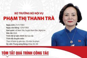 Tóm tắt quá trình công tác của tân Bộ trưởng Bộ Nội vụ Phạm Thị Tranh Trà