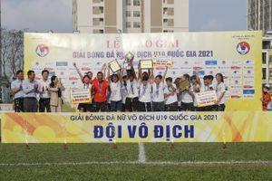 Than KSVN vô địch Giải bóng đá nữ U19 Quốc gia 2021