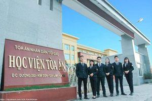 Học viện Tòa án tuyển sinh năm 2021: Nhiều quy định khắt khe trong xét tuyển