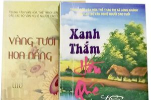 Người cao tuổi Long Khánh làm thơ
