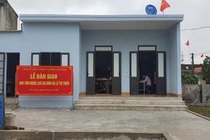 Nghệ An: Bàn giao ngôi nhà tình nghĩa cho cụ bà neo đơn có hoàn cảnh khó khăn