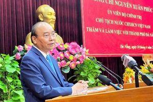 Đà Nẵng-Quảng Nam cần khát vọng phát triển cho mục tiêu Việt Nam hùng cường