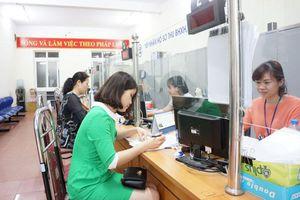 Bảo hiểm xã hội Việt Nam tiếp tục cắt giảm 2 thủ tục hành chính