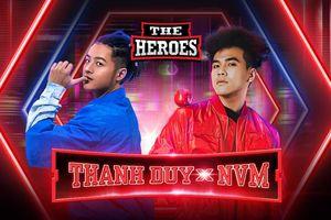 Quá bất ngờ: Thanh Duy trở lại hoành tráng, cùng producer NVM 'càn quét' sân khấu The Heroes 2021