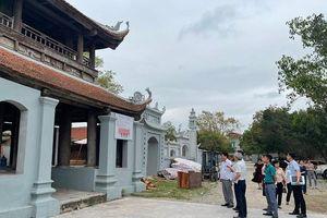 Trẻ hóa di tích quốc gia chùa Đậu (huyện Thường Tín): Làm rõ hành vi cố tình vi phạm