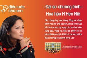H'Hen Niê là Đại sứ chương trình 'Điều ước cho em'