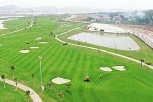 Quảng Ninh sắp đưa sân Golf gần 2.000 tỷ vào hoạt động