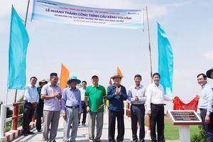 Khánh thành 17 cây cầu do nguyên CTN Trương Tấn Sang vận động