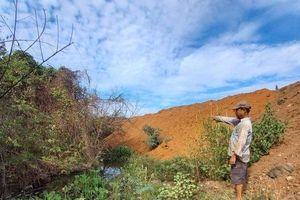 Bà Rịa-Vũng Tàu: Doanh nghiệp ngang nhiên đổ đất lấp suối, dân kêu cứu