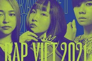 Dàn rapper nữ đủ sức làm HLV 'Rap Việt 2021', có người được cả giới Underground nể trọng