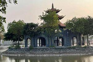 Vi phạm xây mới các công trình tại chùa Đậu: Ban quản lý di tích xã Nguyễn Trãi bị xử phạt 20 triệu đồng