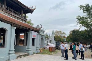 Vi phạm ở Di tích quốc gia Chùa Đậu: Thanh tra Bộ VHTTDL xử phạt 20 triệu đồng