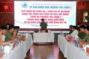 Khảo sát, đánh giá phục vụ việc xây dựng Công an phường Hải Châu 1 thành đơn vị kiểu mẫu