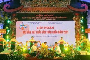 18 đoàn tham gia Liên hoan hát Văn, hát Chầu văn toàn quốc năm 2021