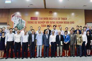 Tầm nhìn Nguyễn Cơ Thạch trong sự nghiệp xây dựng ngành ngoại giao Việt Nam