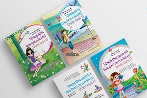 Bộ sách giúp hình thành lối sống đẹp cho trẻ