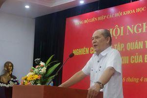 VUSTA học tập và quán triệt Nghị quyết Đại hội lần thứ XIII của Đảng