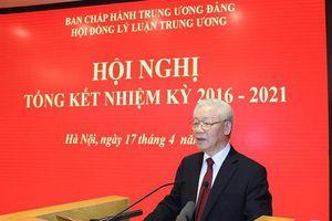 Hội đồng Lý luận Trung ương tổng kết nhiệm kỳ 2016 - 2021