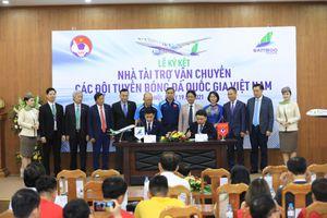 Công bố nhà tài trợ vận chuyển cho các đội tuyển bóng đá quốc gia