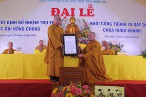 Nghệ An: Bổ nhiệm Đại đức Thích Đồng Phát làm trụ trì chùa Hưng Khánh