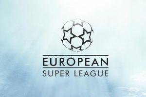 European Super League nhuốm màu tiền bạc