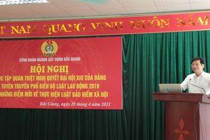 Công đoàn ngành Xây dựng quán triệt Nghị quyết Đại hội XIII của Đảng