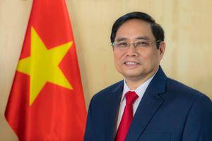 Chuyến công tác nước ngoài đầu tiên của Thủ tướng Phạm Minh Chính