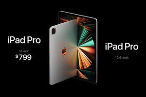 Apple ra mắt iPad Pro mới với bộ xử lý M1