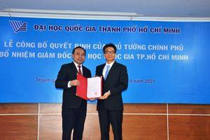 Trao quyết định bổ nhiệm Giám đốc ĐHQG TP Hồ Chí Minh