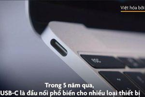 Hé lộ nguyên nhân iPhone không có cổng USB-C