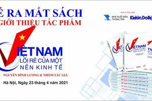 'Việt Nam, lối rẽ của một nền kinh tế': Một tác phẩm được trông chờ